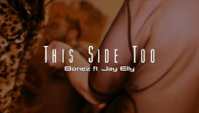 Bonez - This Side Too
