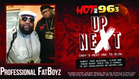 Up Next: Indy's Next One To Blow: Professional FatBoyz