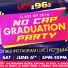 Hot 96.3 No Cap Graduation Party