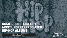 Some Dude's List Of The Most Underappreciated Hip-Hop Albums
